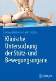 Klinische Untersuchung der Stütz- und Bewegungsorgane