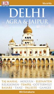 Vis-à-Vis Reiseführer Delhi, Agra & Jaipur, m. ...