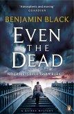 Even the Dead