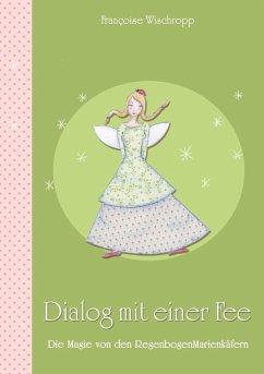 Dialog mit einer Fee (eBook, ePUB)