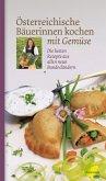 Österreichische Bäuerinnen kochen mit Gemüse (eBook, ePUB)