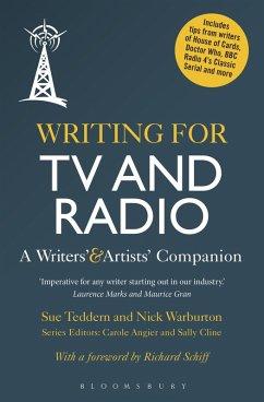 Writing for TV and Radio (eBook, ePUB) - Warburton, Nick; Teddern, Sue
