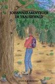Johannas Abenteuer im Trauerwald