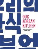 Our Korean Kitchen (eBook, ePUB)
