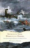Intrusive God, Disruptive Gospel (eBook, ePUB)