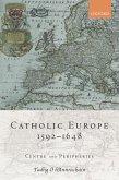 Catholic Europe, 1592-1648 (eBook, PDF)