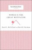 Power Is the Great Motivator (eBook, ePUB)