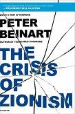 The Crisis of Zionism (eBook, ePUB)