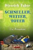 Schneller, weiter, toter / Henning Bröhmann Bd.4
