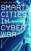 Smart Cities im Cyberwar (eBook, ePUB)