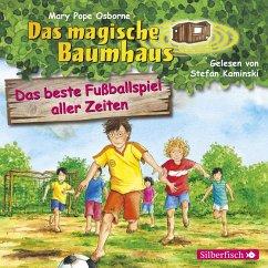 Das beste Fußballspiel aller Zeiten / Das magische Baumhaus Bd.50 (MP3-Download) - Pope Osborne , Mary