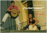 Free Beat Company, m. 1 Audio-CD, m. 1 Buch, m. 1 Beilage, 3 Teile