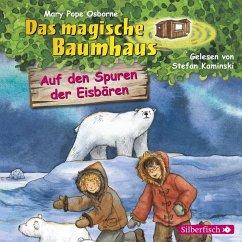 Auf den Spuren der Eisbären / Das magische Baumhaus Bd.12 (MP3-Download) - Pope Osborne , Mary