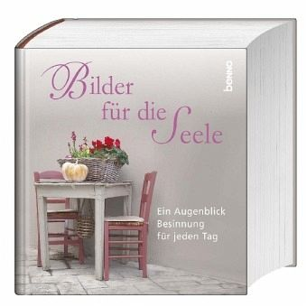 bilder f r die seele buch b. Black Bedroom Furniture Sets. Home Design Ideas