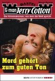 Mord gehört zum guten Ton / Jerry Cotton Bd.3040 (eBook, ePUB)