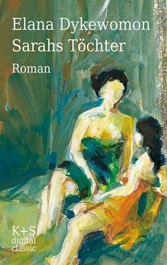 Sarahs Töchter (eBook, ePUB) - Dykewomon, Elana