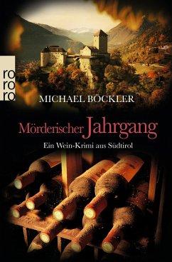 Mörderischer Jahrgang / Wein-Krimi Bd.3 - Böckler, Michael