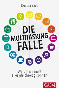 Die Multitasking-Falle (eBook, PDF) - Zack, Devora