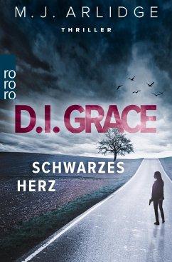 Schwarzes Herz / D.I. Helen Grace Bd.2 - Arlidge, Matthew J.