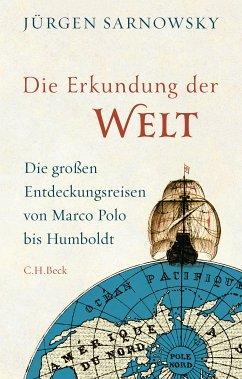 Die Erkundung der Welt (eBook, ePUB) - Sarnowsky, Jürgen