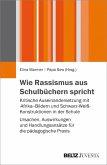 Wie Rassismus aus Schulbüchern spricht (eBook, PDF)