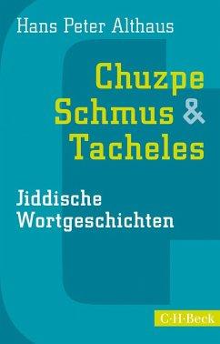 Chuzpe, Schmus & Tacheles (eBook, ePUB) - Althaus, Hans Peter