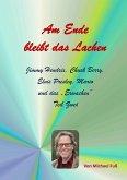 Am Ende bleibt das Lachen - Teil II (eBook, ePUB)
