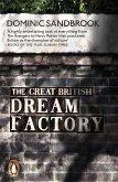 The Great British Dream Factory (eBook, ePUB)