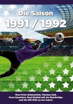 Die Saison 1991 / 1992