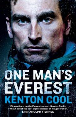 One Man's Everest: The Autobiography of Kenton Cool - Cool, Kenton