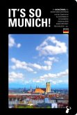 It's so Munich!