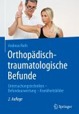 Orthopädisch-traumatologische Befunde
