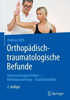 Orthopädisch-traumatologische Befunde - Roth, Andreas