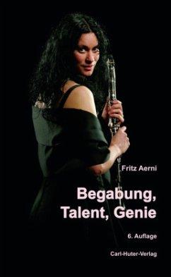 Begabung, Talent, Genie - Aerni, Fritz