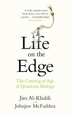 Life on the Edge - Al-Khalili, Jim; McFadden, Johnjoe