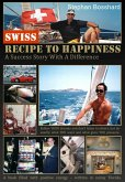 Swiss Recipe To Happiness (eBook, ePUB)