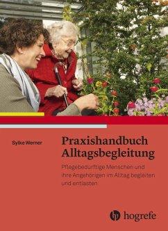 Praxishandbuch Alltagsbegleitung (eBook, PDF) - Werner, Sylke