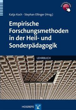 Empirische Forschungsmethoden in der Heil- und Sonderpädagogik (eBook, PDF)