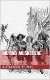 Die drei Musketiere - Zweiter Band (Illustriert) (eBook, ePUB)
