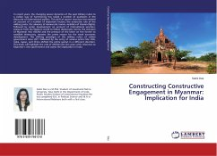 Constructing Constructive Engagement in Myanmar: Implication for India - Das, Salini