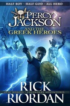 Percy Jackson and the Greek Heroes - Riordan, Rick