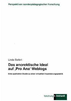 Das anorektische Ideal auf ´Pro Ana´ Weblogs