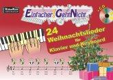 Einfacher!-Geht-Nicht: 24 Weihnachtslieder für Klavier und Keyboard, m. Audio-CD