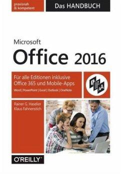 Microsoft Office 2016 - Das Handbuch - Haselier, Rainer G.; Fahnenstich, Klaus