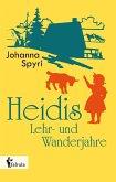 Heidis Lehr- und Wanderjahre (eBook, ePUB)