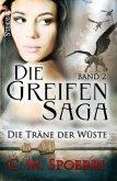Die Träne der Wüste / Die Greifen-Saga Bd.2