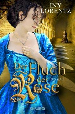 Der Fluch der Rose - Lorentz, Iny