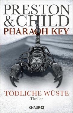 Pharaoh Key - Tödliche Wüste / Gideon Crew Bd.5 - Preston, Douglas; Child, Lincoln