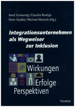 Integrationsunternehmen als Wegweiser zur Inklu...