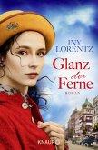 Glanz der Ferne / Berlin-Trilogie Bd.3